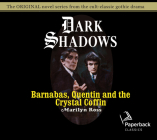 Barnabas, Quentin and the Crystal Coffin (Dark Shadows #19) Cover Image