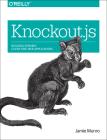 Knockout.Js: Building Dynamic Client-Side Web Applications Cover Image