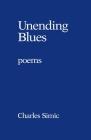 Unending Blues: Poems Cover Image