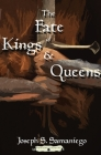 The Fate of Kings and Queens Cover Image