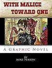 With Malice Toward One Cover Image