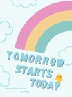 Tomorrow Starts Today Cover Image