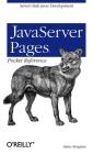 JavaServer Pages Pocket Reference: Server-Side Java Development Cover Image