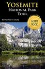Yosemite National Park Tour Guide Book Cover Image