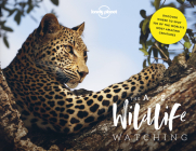 Lonely Planet's A-Z of Wildlife Watching Cover Image