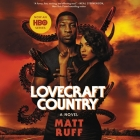 Lovecraft Country Lib/E Cover Image