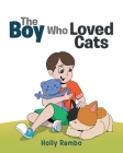 The Boy Who Loved Cats Cover Image