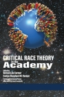 Critical Race Theory in the Academy Cover Image