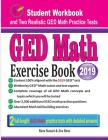 GED Math Exercise Book: Student Workbook and Two Realistic GED Math Tests Cover Image