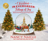 Christmas in Evergreen: Tidings of Joy: Based on the Hallmark Channel Original Movie Cover Image