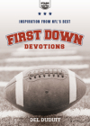 First Down Devotions: Inspiration from the Nfl's Best Cover Image