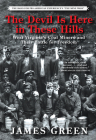 The Devil Is Here in These Hills: West Virginia's Coal Miners and Their Battle for Freedom Cover Image