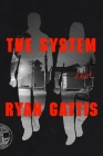 The System: A Novel Cover Image