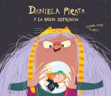 Daniela Pirata Y La Bruja Sofronisa Cover Image