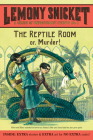 A Series of Unfortunate Events #2: The Reptile Room Cover Image