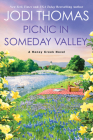 Picnic in Someday Valley: A Heartwarming Texas Love Story (A Honey Creek Novel #2) Cover Image