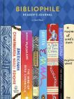 Bibliophile Reader's Journal: (Gift for Book Lovers, Journal for Readers and Writers) Cover Image