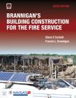 Brannigan's Building Construction for the Fire Service Includes Navigate Advantage Access Cover Image