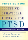 Cognitive-Behavioral Therapy for PTSD: A Case Formulation Approach (Guides to Individualized Evidence-Based Treatment) Cover Image