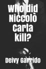 Who did Niccolò Carta kill? Cover Image
