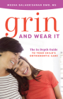Grin and Wear It: The In-Depth Guide to Your Child's Orthodontic Care Cover Image