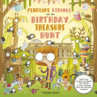 Penelope Strudel: And the Birthday Treasure Hunt - SPOT THE CLUES and CRACK THE CODES to help Penelope find her birthday surprise! Cover Image