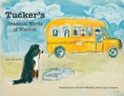 Tucker's Seasonal Words of Wisdom Cover Image
