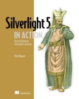Silverlight 5 in Action: Revised Edition of Silverlight 4 in Action Cover Image