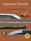Japanese Swords: Cultural Icons of a Nation: The History, Metallurgy and Iconography of the Samurai Sword [With DVD] Cover Image