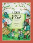 A Jewish Calendar of Festive Foods Cover Image