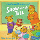 The Berenstain Bears' Show-and-Tell Cover Image