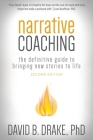 Narrative Coaching: The Definitive Guide to Bringing New Stories to Life Cover Image