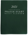 2021 Personal Prayer Diary and Daily Planner - Green (Smooth) Cover Image