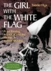 The Girl with the White Flag Cover Image