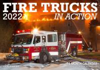 Fire Trucks in Action 2022: 16-Month Calendar - September 2021 through December 2022 Cover Image