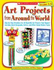 Art Projects from Around the World Grades 1-3 Cover Image
