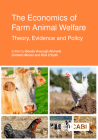 The Economics of Farm Animal Welfare: Theory, Evidence and Policy Cover Image