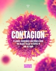 Contagion: The Amazing Story of History's Deadliest Diseases Cover Image