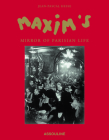 Maxim's: A Mirror of Parisian Life Cover Image