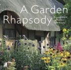 Garden Rhapsody: Enchanted English Cottage Gardens and Floral Melodies Cover Image