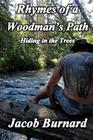 Rhymes of a Woodman's Path: Hiding in the Trees Cover Image