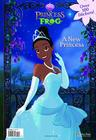 A New Princess (Disney Princess and the Frog) Cover Image