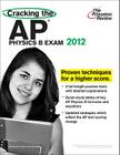 Cracking the AP Physics B Exam, 2012 Edition Cover Image