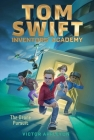 The Drone Pursuit (Tom Swift Inventors' Academy #1) Cover Image