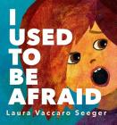 I Used to Be Afraid Cover Image
