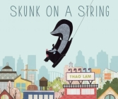 Skunk on a String Cover Image