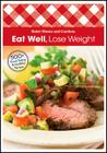 Eat Well Lose Weight (Better Homes and Gardens Crafts) Cover Image