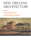 New Orleans Architecture: Faubourg Tremé and the Bayou Road Cover Image
