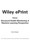 Structural Health Monitoring: A Machine Learning Perspective Cover Image