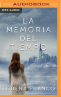 La Memoria del Tiempo (Narración En Castellano) Cover Image